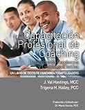 Capacitacion Profesional de Coaching: Desarollando Excelencia y Liderazgo Efectivo