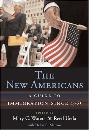 The New Americans: A Guide to Immigration since 1965 (Harvard University Press Reference Library) (2007-01-30)