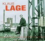 Songtexte von Klaus Lage - Zug um Zug