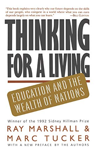 Thinking For A Living: Education And The Wealth Of Nations
