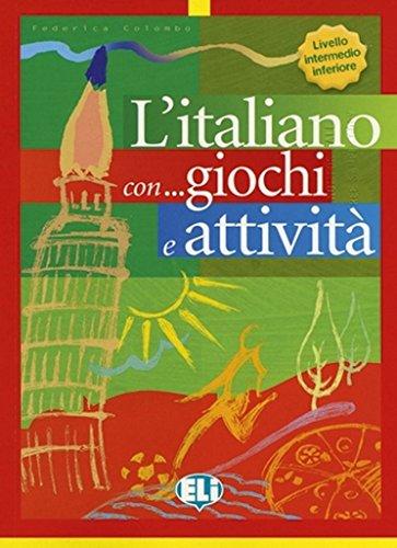 L'italiano... con giochi e attività. Per la Scuola elementare: 3