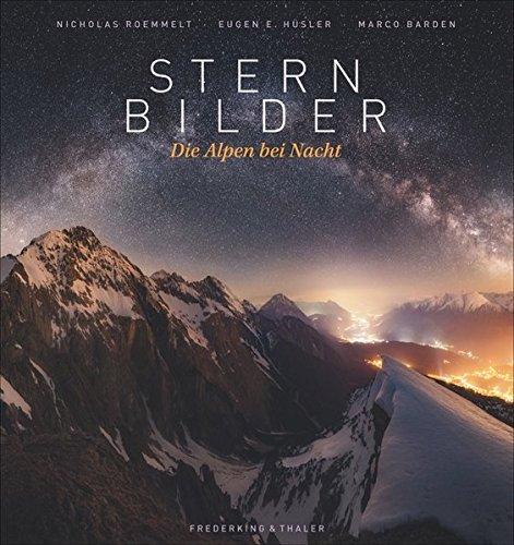 Sternbilder: Die Alpen bei Nacht Buch-Cover