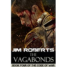 The Vagabonds (The Code of War Book 4)