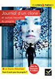 Journal d'un clone et autres nouvelles du progrès - Nouvelles de Gudule, P. Bordage, F. Colin, C. Grenier, É. Simard