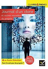 Journal d'un clone et autres nouvelles du progrès - Collectif par  Gudule
