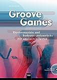 Groove Games: Rhythmusspiele und Bodypercussionstücke mit englischen Texten