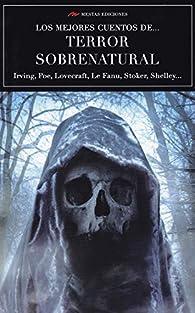 Los mejores cuentos de ... Terror sobrenatural par Edgar Allan Poe