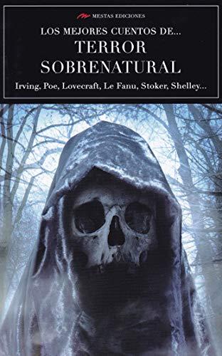 Los mejores cuentos de … Terror sobrenatural (LOS MEJORES CUENTOS DE... VOLUMEN EXTRA)