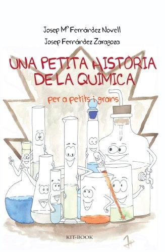 Una petita història de la Química: per a petits i grans por Josep Maria Fernández-Novell