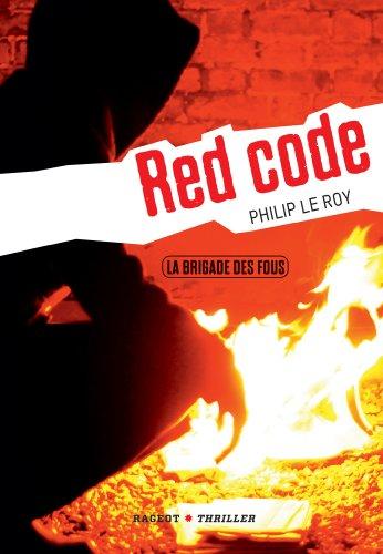 La brigade des fous : Red Code