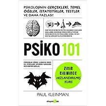 Psiko 101: Psikolojinin Gerçekleri, Temel Öğeler, İstatistikler, Testler ve Daha Fazlası!