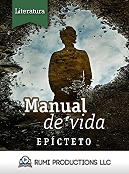 Manual de Vida: (Enquiridión) (Spanish Edition)