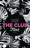 The Club – Flirt: Roman