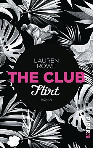 Buchseite und Rezensionen zu 'The Club – Flirt: Roman' von Lauren Rowe