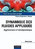 Dynamique des fluides appliquée - Applications à...