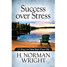Success over Stress (English Edition)