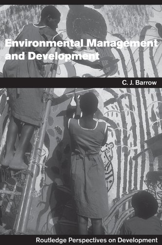 Environmental Management and Development (Routledge Perspectives on Development) (English Edition) por Chris Barrow