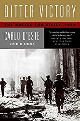 Bitter Victory: The Battle for Sicily, 1943