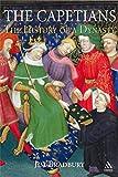 The Capetians: Kings of France, 987-1328 - Jim Bradbury