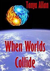 When Worlds Collide (The Natasha Mackay Chronicles Book 3) (English Edition)