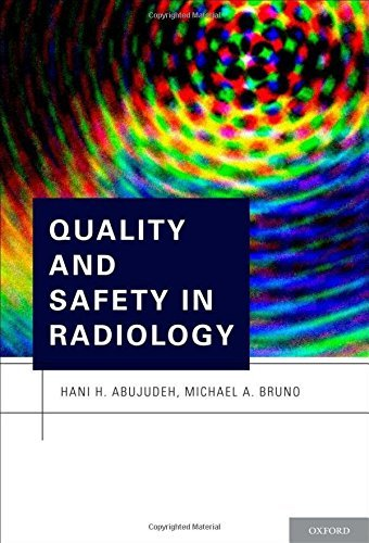 Quality and Safety in Radiology (2012-03-08)