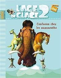 L'Age de glace 2 : Confusion chez les mammouths