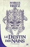 10 romans, 10 euros 2018 : Le Destin des Nains - L'intégrale
