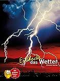 Entdecke das Wetter (Entdecke - Die Reihe mit der Eule) - Michaela Koschak