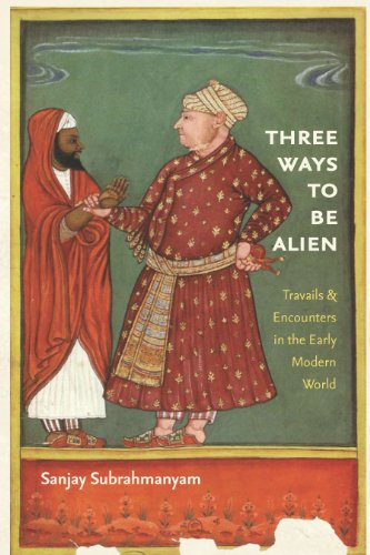Three Ways To Be Alien: Travails And Encounters In The Early Modern World (the Menahem Stern Jerusalem Lectures) por Sanjay Subrahmanyam Gratis