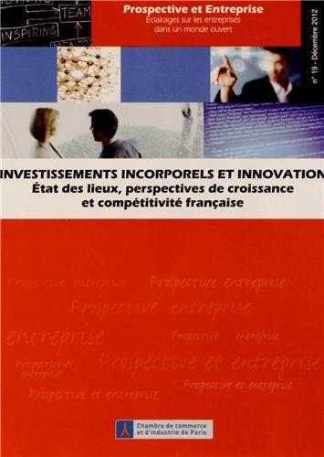 Investissements incorporels et innovation. Etat des lieux, perspectives de croissance et comptitivit franaise.