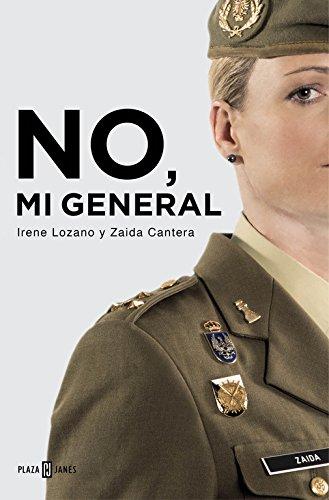 No, mi general (OBRAS DIVERSAS) por Irene Lozano
