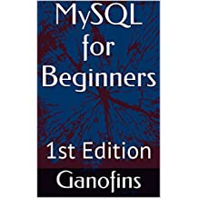 MySQL for Beginners (English Edition)