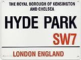 Hyde Park SW7de Londres Letrero–Acero, 20x 15cms