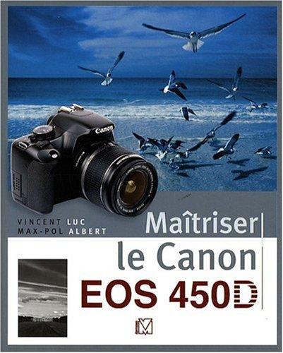 Maîtriser le Canon EOS 450D