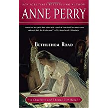 Bethlehem Road (Charlotte & Thomas Pitt Novels (Paperback))