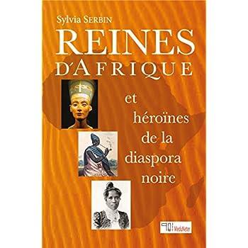 Reines d'Afrique et héroïnes de la diaspora noire