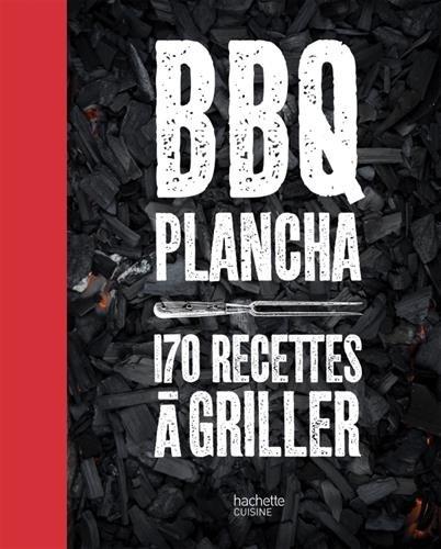 bbq-plancha-170-recettes-a-griller-plus-de-150-recettes-testees-dans-le-jardin