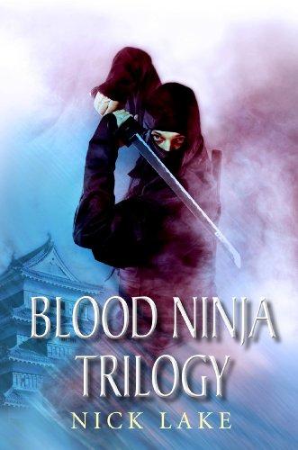 The Blood Ninja Trilogy: Blood Ninja, Lord Odas Revenge and ...