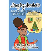 Amazing Annabelle-December Holidays and Celebrations (English Edition)