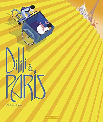 Dilili a Paris par Ocelot Michel