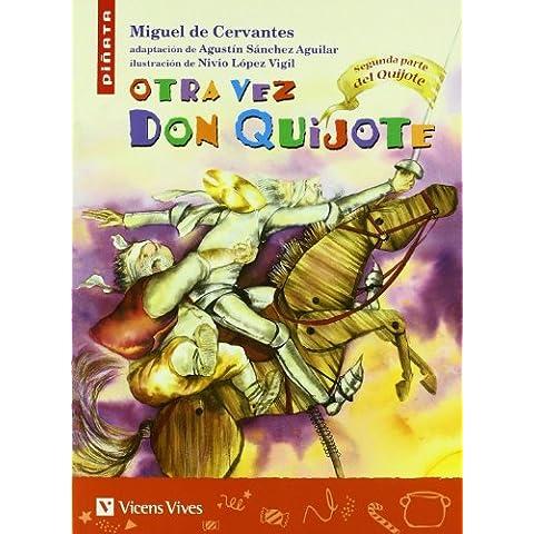 Otra vez Don Quijote / Again Don Quijote: 2