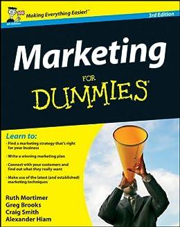 Marketing For Dummies von [Mortimer, Ruth, Brooks, Gregory, Smith, Craig, Hiam, Alexander]