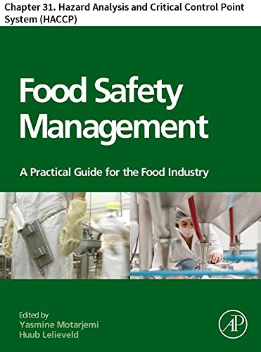 Food Safety Management: Chapter 31. Hazard Analysis and Critical Control Point System (HACCP) (English Edition) -