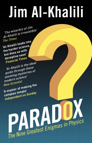 Paradox: The Nine Greatest Enigmas in Physics por Jim Al-Khalili
