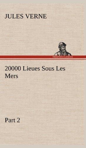 20000 Lieues Sous Les Mers - Part 2 by Jules Verne (2012-11-21)