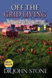 Off The Grid Living: The, Prepper's Guide, To Caring, Feeding & Facilities For, Raising, Organic, Chickens, At Home (Coops,Breeds, Working &  Raising Poultry, ... Guide To Off The Grid Survival Book 2)