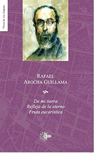 De mi tierra/ reflejo de lo eterno/ fruta eucarística por Rafael Arocha Guillama