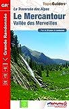 Le Mercantour, vallée des Merveilles - Plus de 20 jours de randonnée