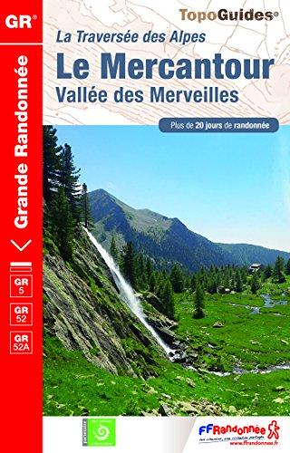 Le Mercantour, valle des Merveilles : Plus de 20 jours de randonne