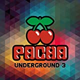 Pacha Underground 3 (The Best of Deep & House)